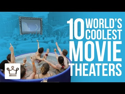 10 Coolest Cinemas You Will Want