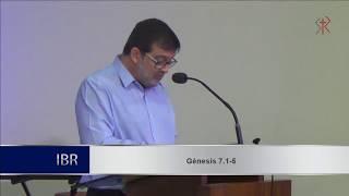Gênesis 7.1-5 - Propósitos de Deus no juízo (Parte 3) - Pr. Marcos Granconato
