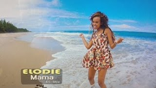 ELODIE Mama HD OFFICIEL