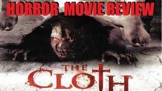 THE CLOTH ( 2013 Danny Trejo ) Horror Movie Review