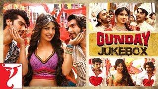 Gunday Full Songs Audio Jukebox | Sohail Sen | Ranveer Singh | Arjun Kapoor | Priyanka Chopra