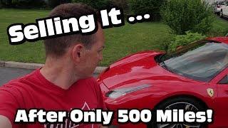 Why I Am Selling My 2017 Ferrari 488 Spider Already