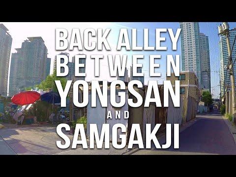 Back Alley Between Yongsan and Samgakji - 🇰🇷 SEOUL WALK