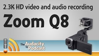 Zoom Q8 wide-angle, 2.3K HD video camera and audio recorder