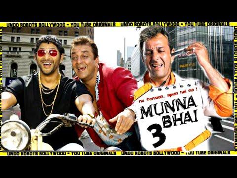 Munna Bhai 3   Laut Aaye Munna Bhai   Sanjay Dutt   Arshad Warsi   Rajkumar Hirani