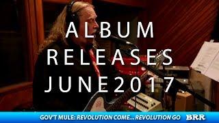 Album Releases: June 2017