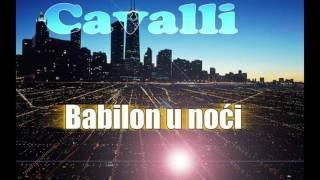 Cavalli-Babilon u noći