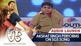 Akshat Singh Performs on Sardaar Gabbar Singh Song || A Aa Audio Launch || Nithin