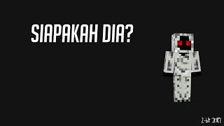 Siapa Entity 303 ??? - Minecraft Indonesia