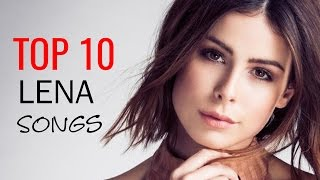 LENA: MY TOP 10 SONGS | Best of Lena [2017]