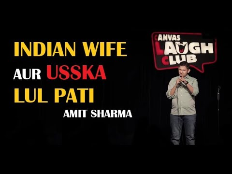 Xxx Mp4 Indian Wife Aur Usska Lul Pati Stand Up Comedy By Amit Sharma 3gp Sex