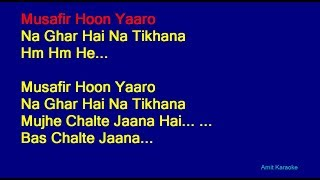 Musafir Hoon Yaaron - Kishore Kumar Hindi Full Karaoke with Lyrics