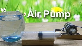 How to Make an Air Pump with Syringe