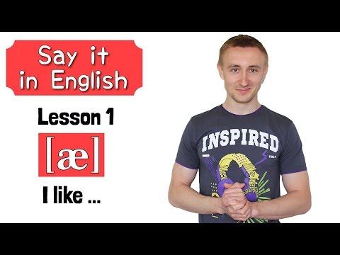 Say it in English # 1. Звук [æ]. Строим предложения: I like ...