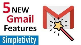 5 New Gmail Features You Need to Try (2018 Redesign)