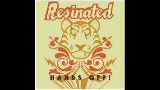 Resinated - Roll me up