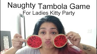 Naughty tambola game for ladies kitty party  Tambola Kitty Party Game  Tambola Games