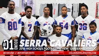 Serra Cavaliers 2016 HSFB Season Preview: Jalani Eason, Tysyn Parker, Max Williams, Kobe Smith+