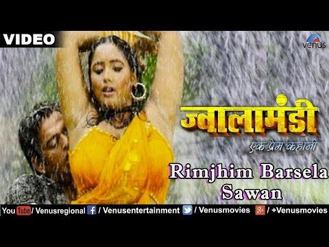 Rimjhim Barsela Sawan Full Video Song   Jwala Mandi- Ek Prem Kahani   Ravi Kishan & Rani Chaterjee