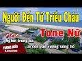 Karaoke Người Đến Từ Triều Châu Tone Nữ Nhạc Sống | Trọng Hiếu