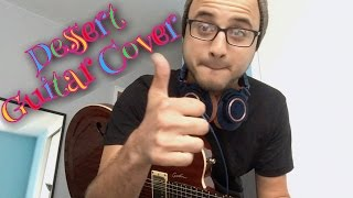 Dessert by Dawin - Guitar Cover