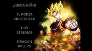 Dragon Ball Z - El Poder Nuestro Es. Letra