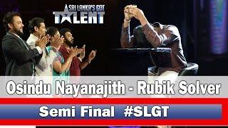 Osindu Nayanajith | Rubik Solver - #SLGT -Semi Final Performance | Sri Lanka's Got Talent