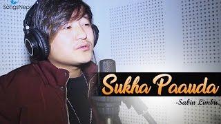 Sukha Paauda - Sabin Limbu (Nepali Melodious Song) | New Nepali Lok Pop Song 2017