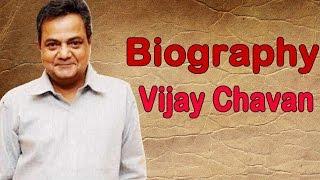 Vijay Chavan - Biography