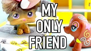 LPS - My Only Friend (Skit)