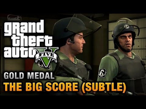 gta 5 mission 75 the big score subtle approach 100 gold medal walkthrough daikhlo. Black Bedroom Furniture Sets. Home Design Ideas