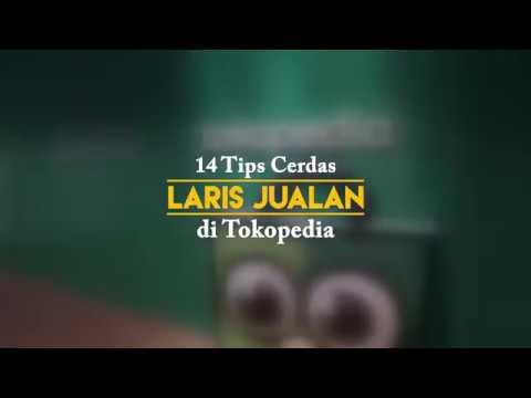 Download 14 Tips Cerdas Laris Jualan di Tokopedia free