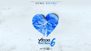 Yung Booke - Take U Far (Heartbreak 6)