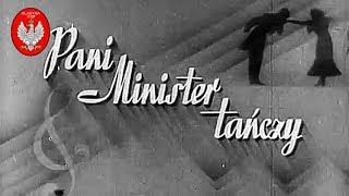 Pani Minister tańczy – cały film