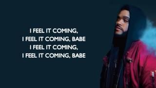 Lyrics I Feel It Coming  The Weekend Jako Diaz Remix Ft Rolluphills