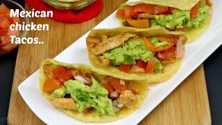 জনপ্রিয় মাক্সিকান চিকেন টাকোস | Chicken Mexican Tacos Recipe | Tacos With Chicken | Tacos
