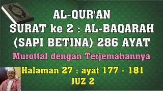 Al-Qur'an hal 027 - Al Baqarah ayat 177-181 (Murottal dengan Terjemahan)