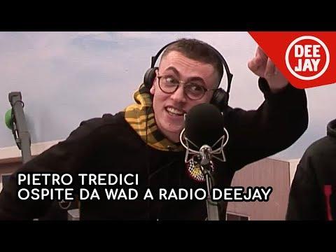 Pietro Tredici l intervista completa con Wad a Radio Deejay