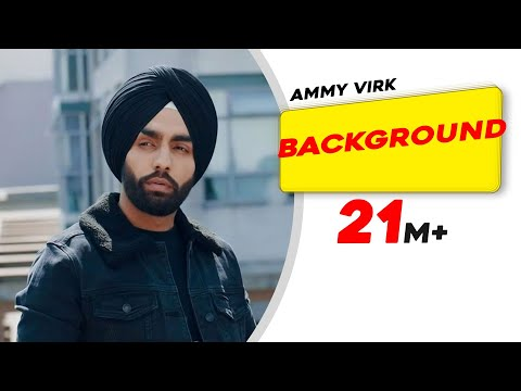 Xxx Mp4 Background Official Video Ammy Virk MixSingh New Punjabi Songs 2018 Latest Punjabi Songs 3gp Sex