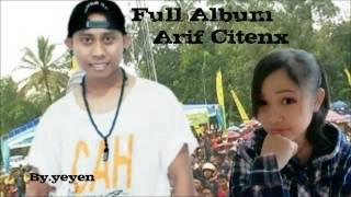 Arief citenx full album By.yeyen
