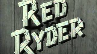 Red Ryder TV series 1956 Gun Trouble Valley #10 Pilot Intro 0