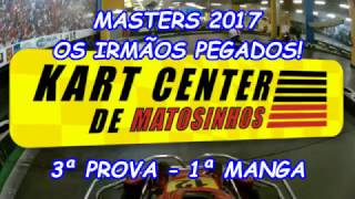 Masters 2017 - 3ª Prova - 1ª Manga