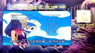 Pokémon Ending 20 || By your side (Dawn's Theme) || Winter Version.