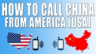 How To Call China From America (USA)