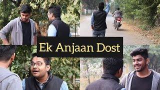 EK ANJAAN DOST | VINE | Awanish Singh |