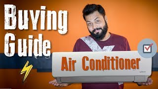 AC BUYING GUIDE INDIA 2018 ⚡⚡⚡ Inverter or Non-Inverter, Star Rating, Ton Capacity...