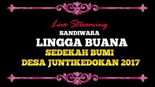 LIVE SANDIWARA LINGGA BUANA EDISI MALAM