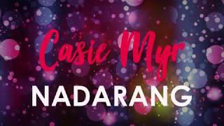 Casie Myr - Nadarang