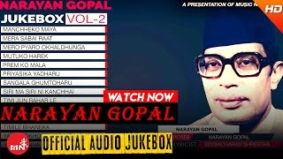 Narayan Gopal | Nepali Superhit Songs Collection | JUKEBOX Vol - 2