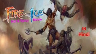 Fire and Ice   Movie   Hindi